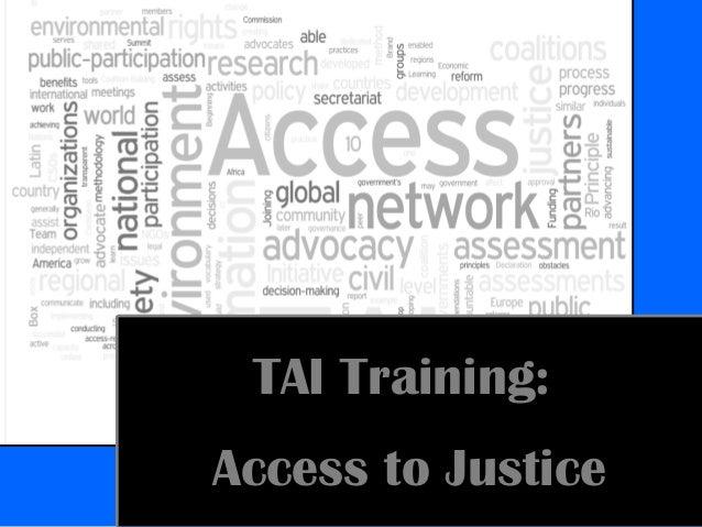 TAI Training: Access to Justice