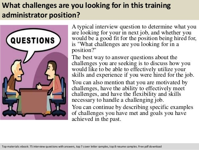 Training administrator interview questions