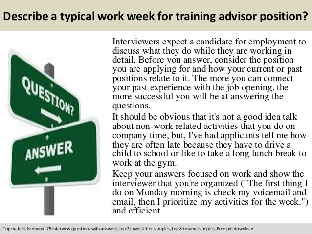 Free Pdf Download; 3. Describe A Typical Work Week For Training Advisor ...