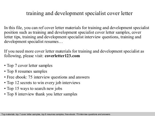 Amazing Training And Development Specialist Cover Letter In This File, You Can Ref Cover  Letter Materials ...