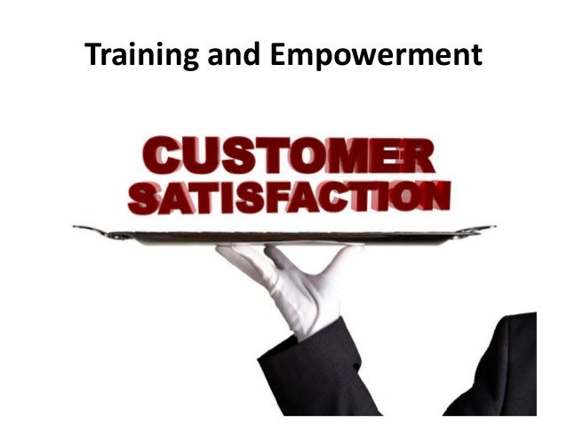 customer satisfaction loyalty and empowerment The core of apple's success and intense customer loyalty isn't just  rank low on  the customer satisfaction index because their teams are.