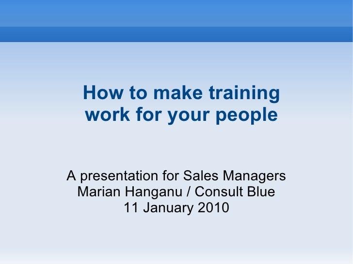 <ul><li>A presentation for Sales Managers
