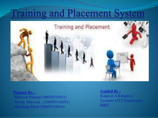 training and placement Gb – training and placement centre.