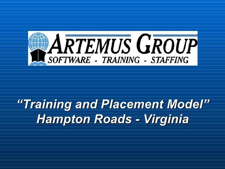 """Training and Placement Model""   Hampton Roads - Virginia"
