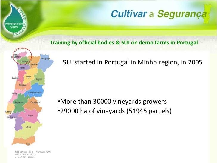 Training by official bodies & SUI on demo farms in Portugal <ul><li>SUI started in Portugal in Minho region, in 2005 </li>...