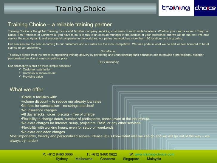 <ul><li>Training Choice – a reliable training partner </li></ul><ul><li>Training Choice is the global Training rooms and f...