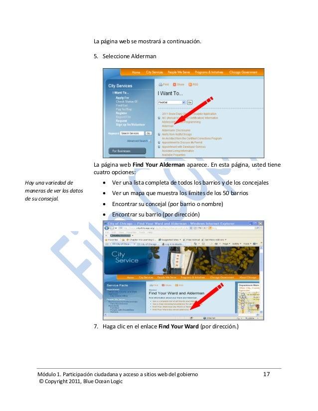 Módulo 1. Participación ciudadana y acceso a sitios web del gobierno 17 © Copyright 2011, Blue Ocean Logic La página web s...