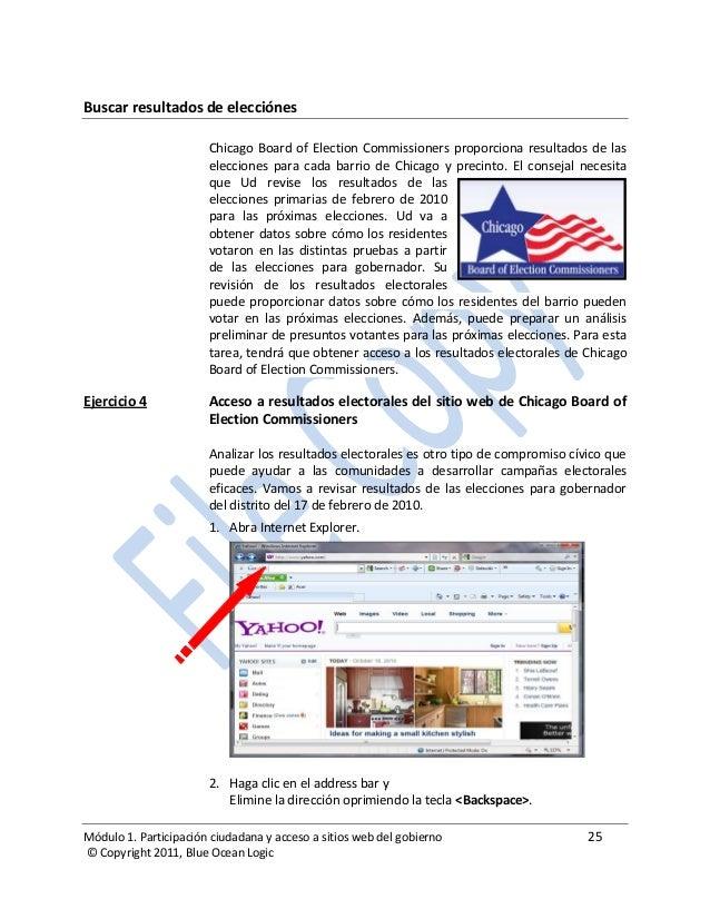 Módulo 1. Participación ciudadana y acceso a sitios web del gobierno 25 © Copyright 2011, Blue Ocean Logic Buscar resultad...