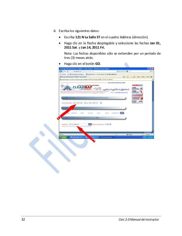 32 Civic 2.0 Manual del instructor 6. Escriba los siguientes datos:  Escriba 121 N La Salle ST en el cuadro Address (dire...