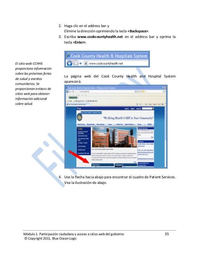 Módulo 1. Participación ciudadana y acceso a sitios web del gobierno 35 © Copyright 2011, Blue Ocean Logic 2. Haga clic en...