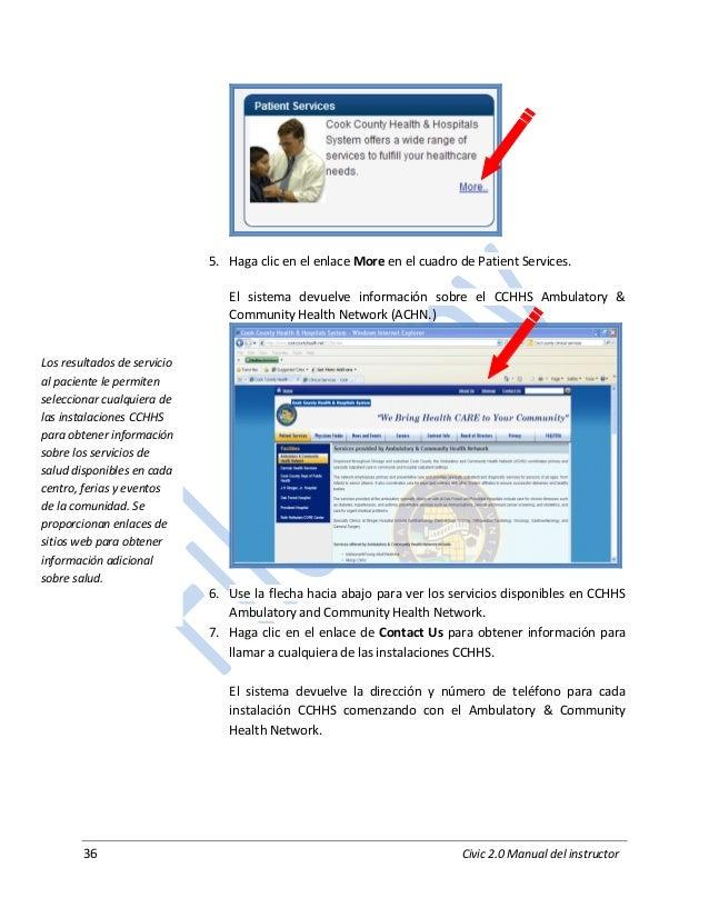 36 Civic 2.0 Manual del instructor 5. Haga clic en el enlace More en el cuadro de Patient Services. El sistema devuelve in...