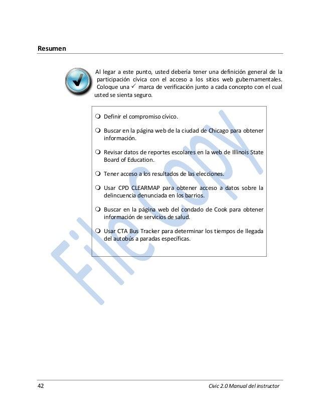 42 Civic 2.0 Manual del instructor Resumen Al legar a este punto, usted debería tener una definición general de la partici...
