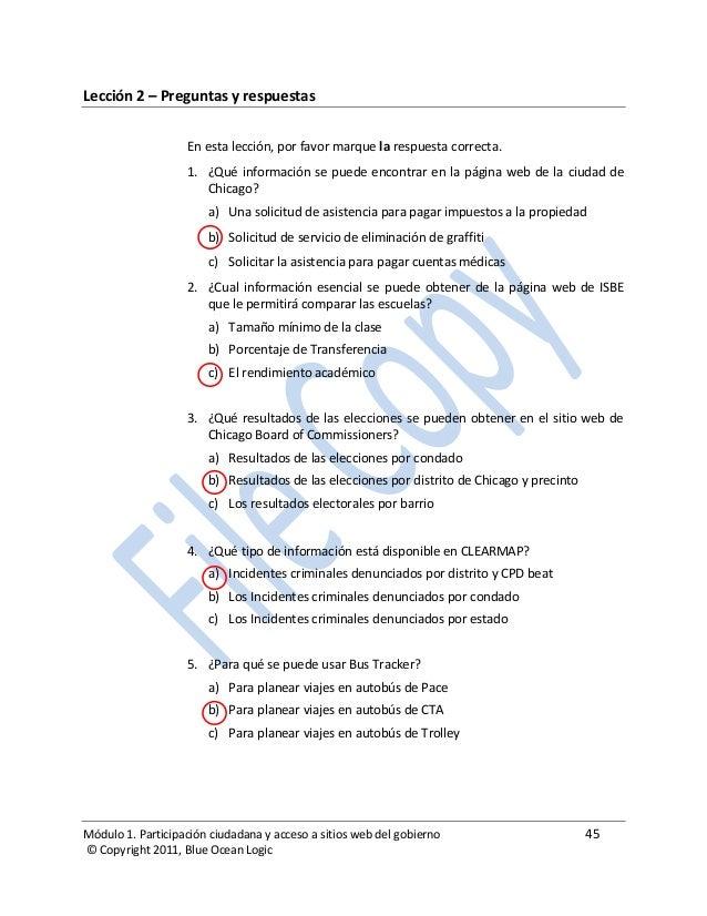 Módulo 1. Participación ciudadana y acceso a sitios web del gobierno 45 © Copyright 2011, Blue Ocean Logic Lección 2 – Pre...