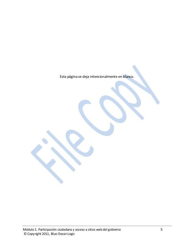 Módulo 1. Participación ciudadana y acceso a sitios web del gobierno 5 © Copyright 2011, Blue Ocean Logic Esta página se d...