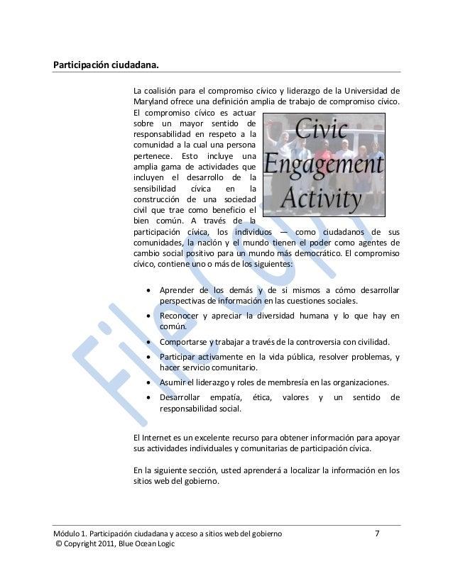 Módulo 1. Participación ciudadana y acceso a sitios web del gobierno 7 © Copyright 2011, Blue Ocean Logic Participación ci...