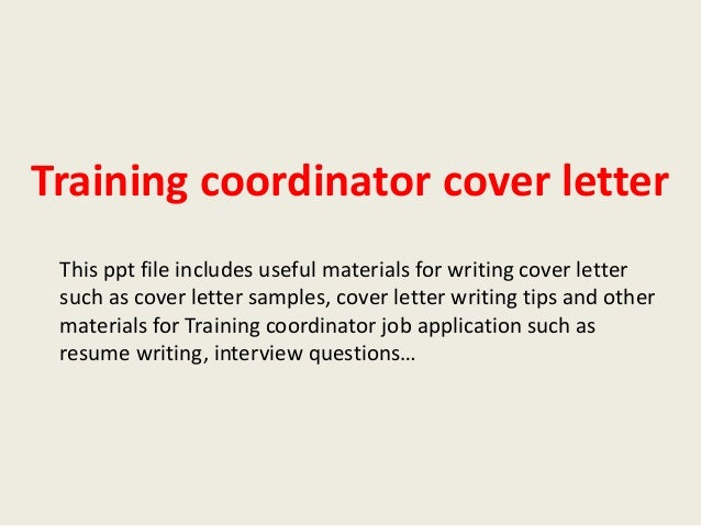 Perfect Training Coordinator Cover Letter This Ppt File Includes Useful Materials  For Writing Cover Letter Such As ...