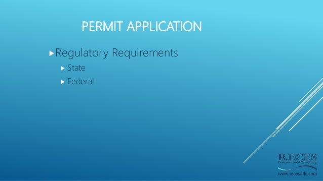 PERMIT APPLICATION Regulatory Requirements  State  Federal