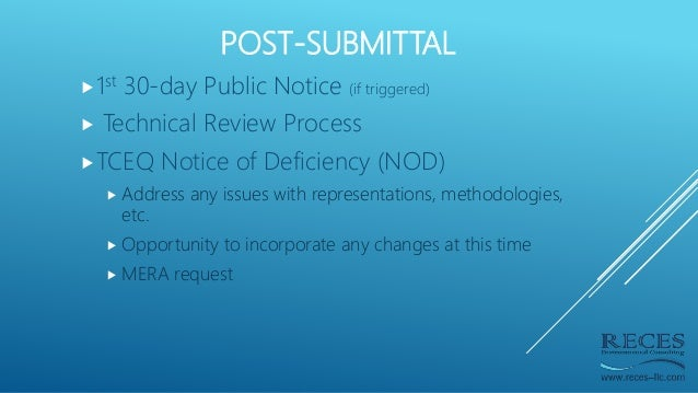 POST-SUBMITTAL 1st 30-day Public Notice (if triggered)  Technical Review Process TCEQ Notice of Deficiency (NOD)  Addr...