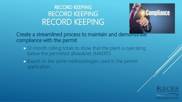 RECORD KEEPING RECORD KEEPING RECORD KEEPING Create a streamlined process to maintain and demonstrate compliance with the ...