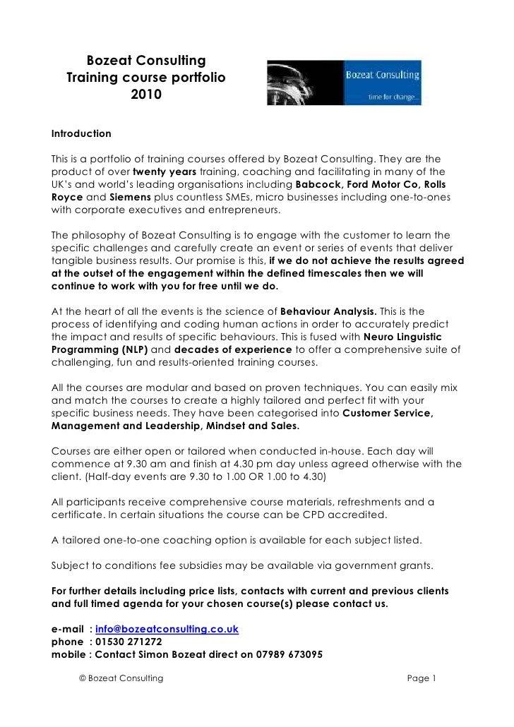 Bozeat Consulting    Training course portfolio              2010  Introduction  This is a portfolio of training courses of...