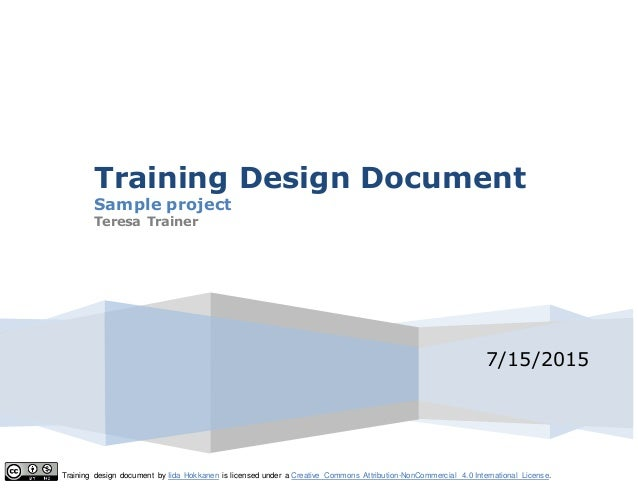 Training design document by Iida Hokkanen is licensed under a Creative Commons Attribution-NonCommercial 4.0 International...