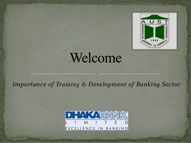 Importance of Training & Development of Banking Sector
