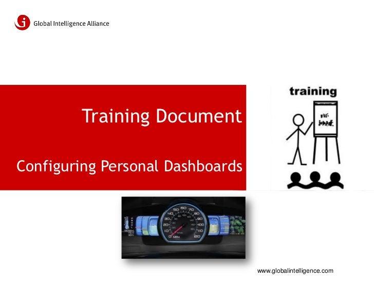 Training DocumentConfiguring Personal Dashboards                                  www.globalintelligence.com