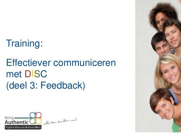 Training: Effectiever communiceren met DISC (deel 3: Feedback)