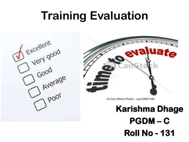 Training Evaluation Karishma Dhage PGDM U2013 C Roll No   131 ...