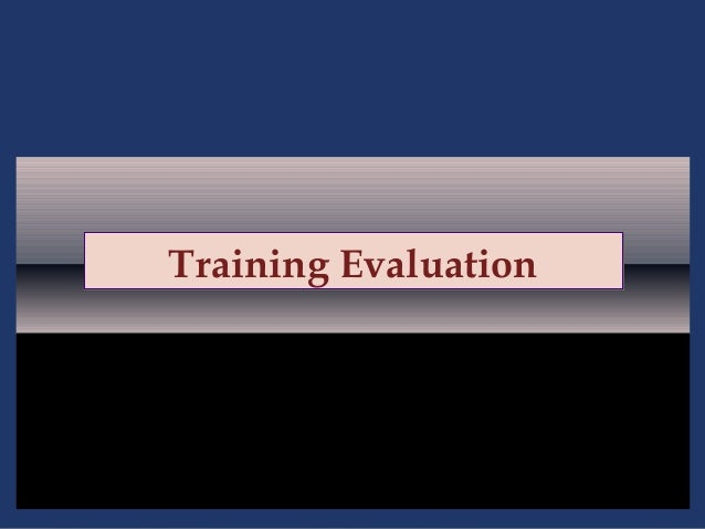 Training Evaluation  6-1