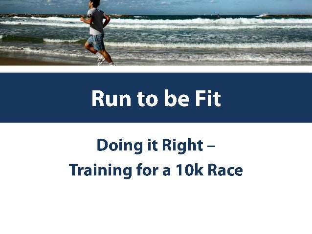 What is a 10k?• A 10k, is ten kilometers – or 6.2 miles.• Runners often use the metric system when  referring to races!• 5...