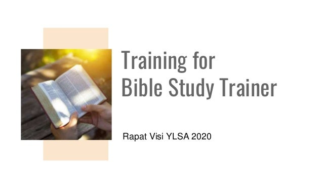 Training for Bible Study Trainer Rapat Visi YLSA 2020