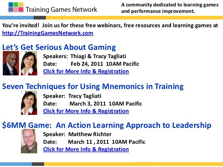 A community dedicated to learning games and performance improvement.<br />You're invited!  Join us for these free webinars...