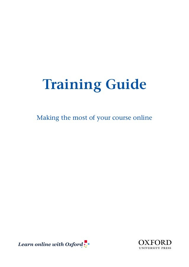Training Guide Making the most of your course online  1