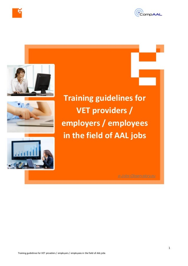 1	    Training	   guidelines	   for	   VET	   providers	   /	   employers	   /	   employees	   in	   the	   fi...