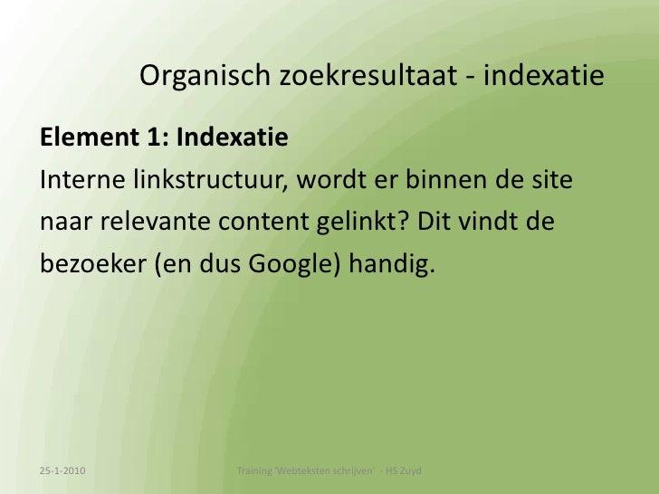 Zoekmachinemarketing <br />Google belangrijkste speler in NL:<br />Organic Search <br />    (natuurlijk, onbetaald zoekre...
