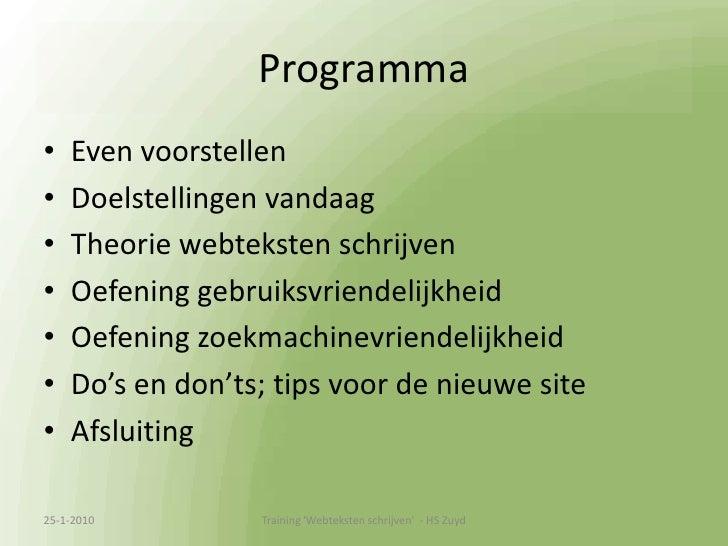 Programma<br />Even voorstellen<br />Doelstellingen vandaag<br />Theorie webteksten schrijven<br />Oefening gebruiksvriend...
