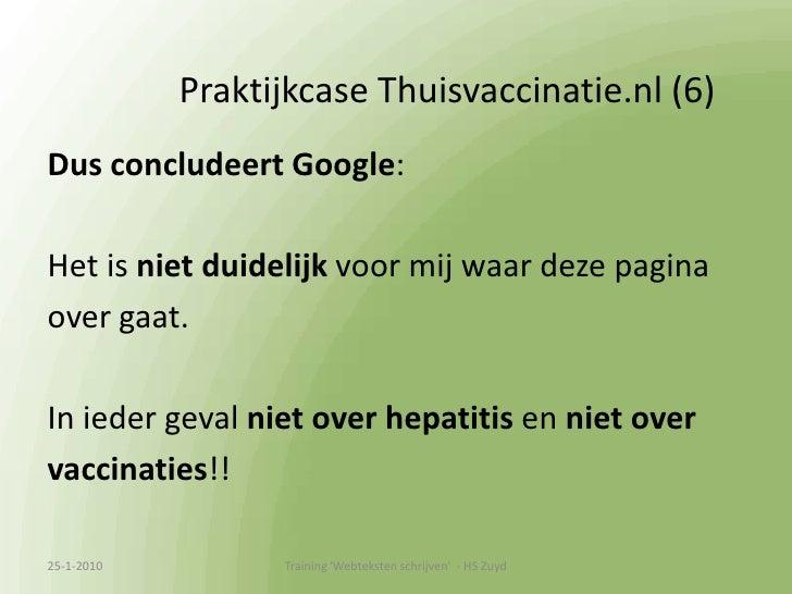 Praktijkcase Thuisvaccinatie.nl (2)<br />Vb hepatitis<br />Zoekverkeer oktober:<br />Hepatitis vaccinatie          4400<b...
