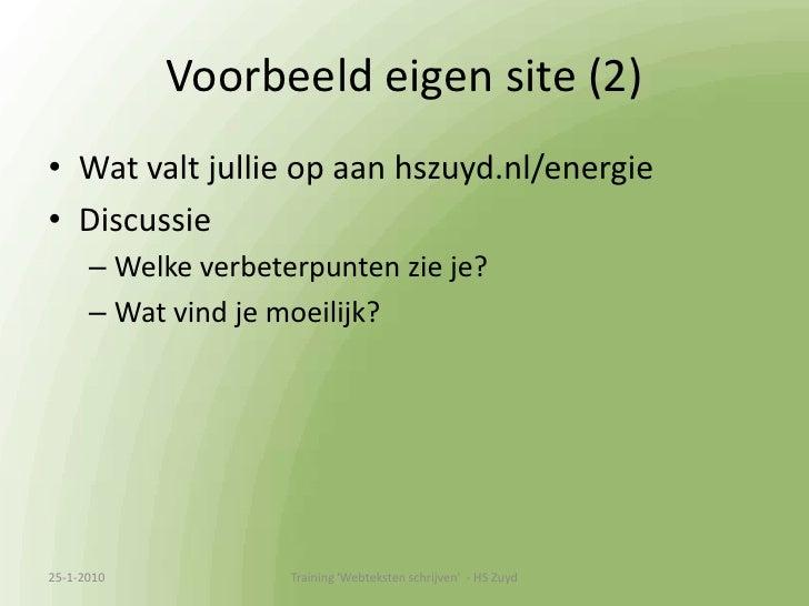 Oefenen met teksten voor hszuyd.nl/energie</li></ul>13-1-2010<br />Training &apos;Webteksten schrijven&apos;  - HS Zuyd<br />