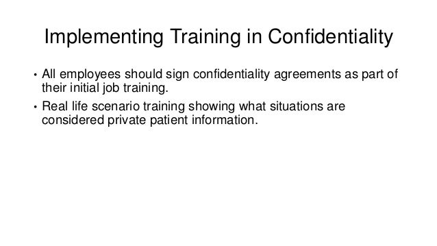 Training In Confidentiality