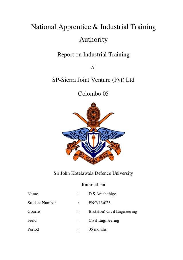 National Apprentice & Industrial Training Authority Report on Industrial Training At SP-Sierra Joint Venture (Pvt) Ltd Col...
