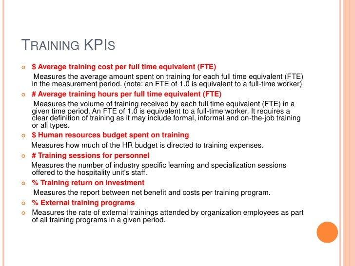 Training KPIs<br />$ Average training cost per full time equivalent (FTE)<br />      Measures the average amount spent on ...