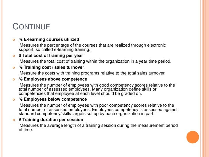 Continue<br />% E-learning courses utilized<br />      Measures the percentage of the courses that are realized through el...