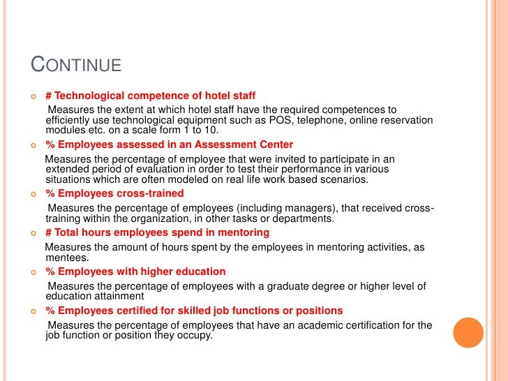 Continue<br /># Technological competence of hotel staff <br />      Measures the extent at which hotel staff have the requ...