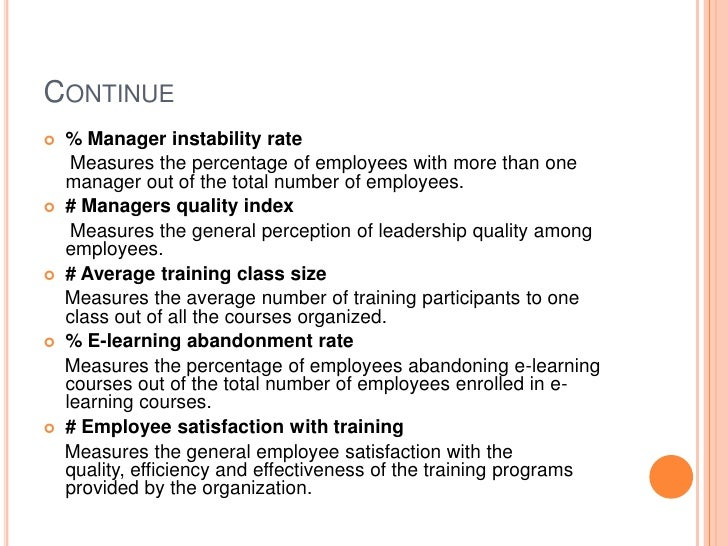 Continue<br />% Manager instability rate<br />     Measures the percentage of employees with more than one manager out of ...