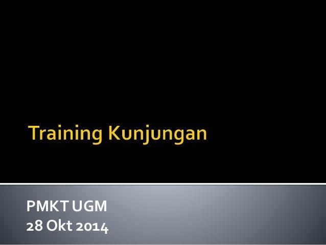 PMKT UGM  28 Okt 2014