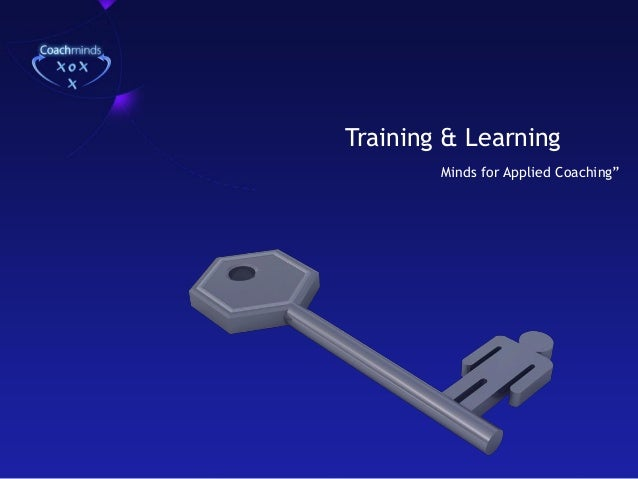"""Training & Learning Minds for Applied Coaching"""""""