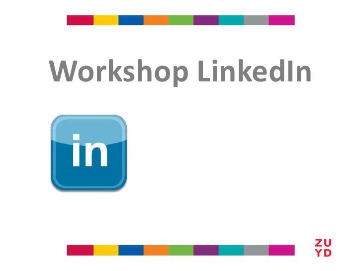 Workshop LinkedIn<br />