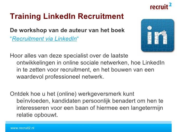 Training LinkedIn Recruitment via Recruiter University Slide 2