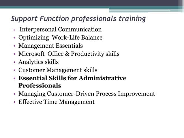 Support Function professionals training • Interpersonal Communication • Optimizing Work-Life Balance • Management Essentia...